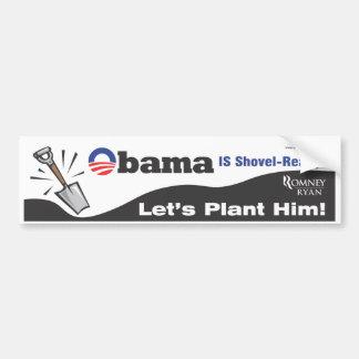 Obama es pegatina para el parachoques Pala-Lista Pegatina Para Auto