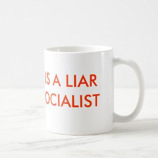 OBAMA ES UN MENTIROSO Y UN SOCIALISTA TAZA DE CAFÉ