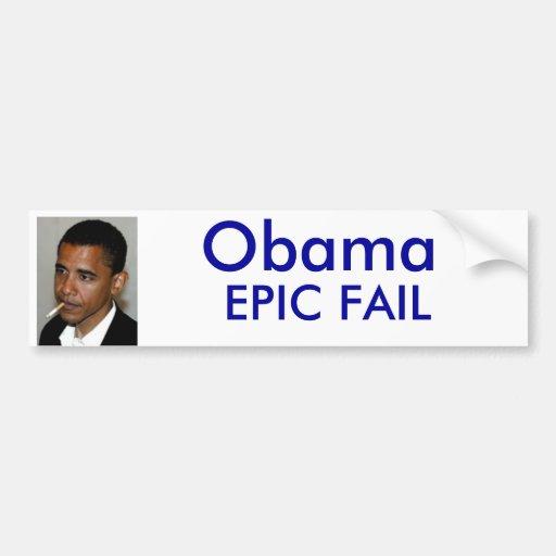 Obama Fail Bumper Stickers