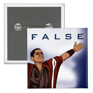 Obama False Pinback Button