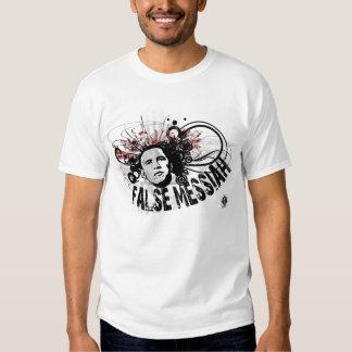 Obama False Messiah 4 T-Shirt