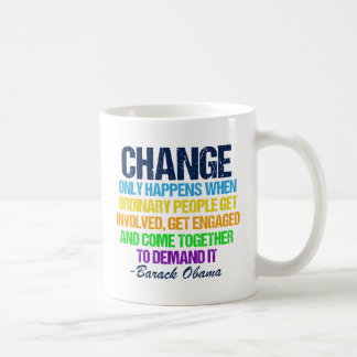 Obama Farewell Speech Quote on Change Coffee Mug