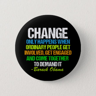 Obama Farewell Speech Quote on Change Pinback Button
