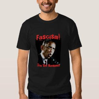 ¡Obama, fascismo! ¡, Pare la locura! Playeras