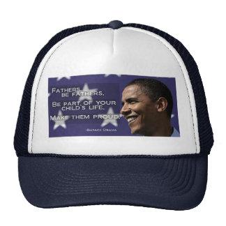 "Obama ""Fathers... make them proud."" Trucker Hat"