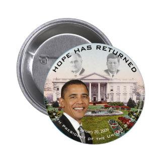 Obama FDR JFK Hope Has Returned Jan 20, 2009 Pinback Button