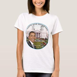 Obama FDR JFK Hope Has Returned Jan 20, 2009 T-Shirt