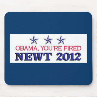 Obama Fired Newt 2012 Mouse Pad