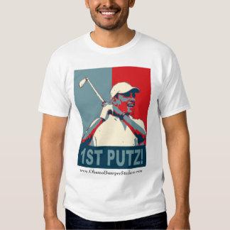 "Obama ""First Putz!"" T Shirt"