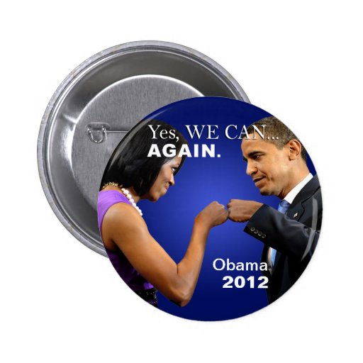Obama Fist Bump - Yes we can, again Pin