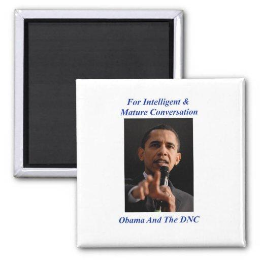 Obama- For intelligent & mature conversation 2 Inch Square Magnet