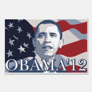 Obama for president 2012 lawn sign
