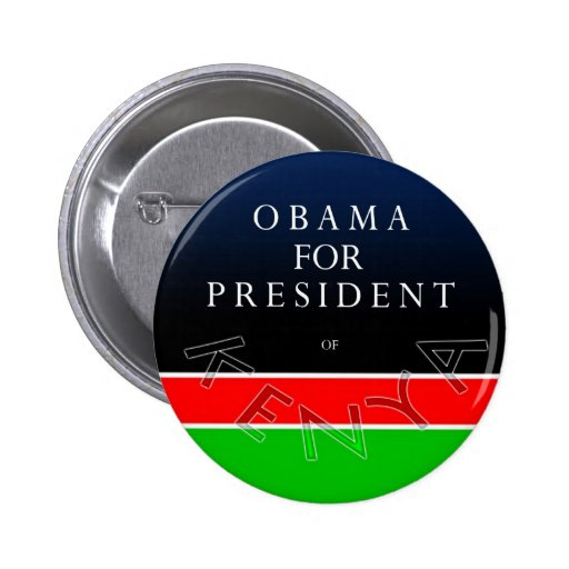 Obama For President of Kenya Button
