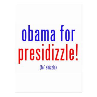 Obama for presidizzle postcard