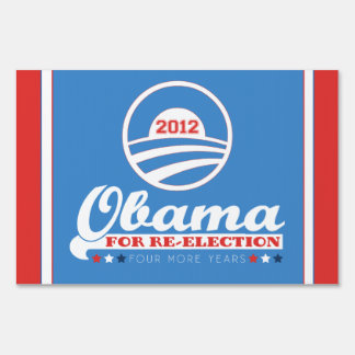 OBAMA for Re-Election 2012 Yard Sign (SMALL size)