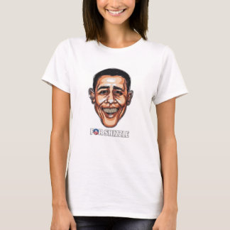 Obama For Shizzle T-Shirt