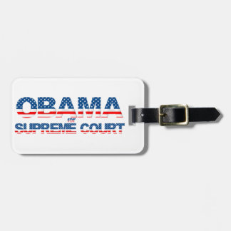 Obama for Supreme Court Luggage Tag