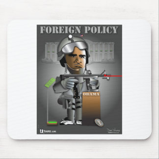 Obama Foreign Policy Mousepad