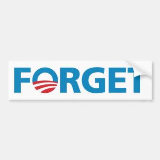 """Obama, """"FORGET"""" Bumper Sticker Car Bumper Sticker"""