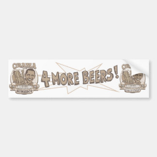Obama Four More Beers Bumper Sticker