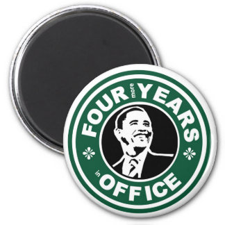 Obama Four More Years starbucks style 2 Inch Round Magnet