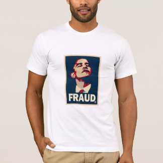 Obama Fraud comfort tea party tee. T-Shirt