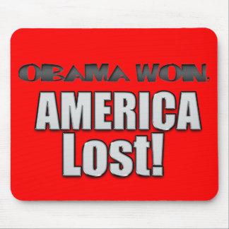 ¡Obama ganó, América perdió! Tapetes De Ratón