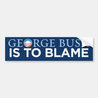 Obama - George Bush Is To Blame Bumper Sticker