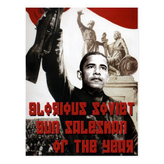 Obama: Glorious Soviet Gun Salesman of the Year Postcard