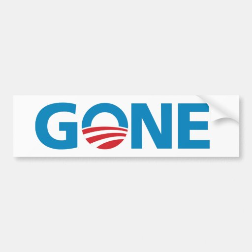 """Obama, """"GONE"""" Bumper Sticker"""