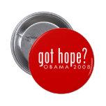Obama Got Hope? Pinback Buttons