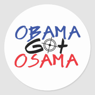 Obama Got Osama Classic Round Sticker