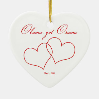 Obama Got Osama Satirical Ornament