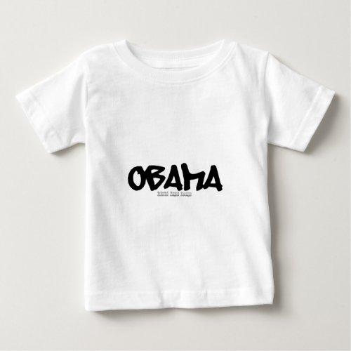 Obama Graffiti Baby T_Shirt