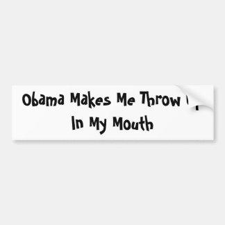 Obama hace que lanza para arriba en mi boca pegatina de parachoque