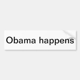 Obama happens bumper sticker