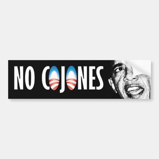 Obama has No Cojones Bumper Sticker