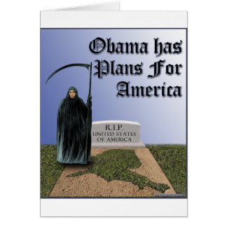 Obama Has  Plans For America Greeting Card