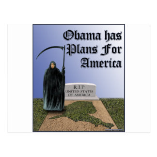 Obama Has  Plans For America Postcard