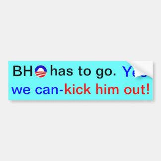 Obama has to go! bumper sticker
