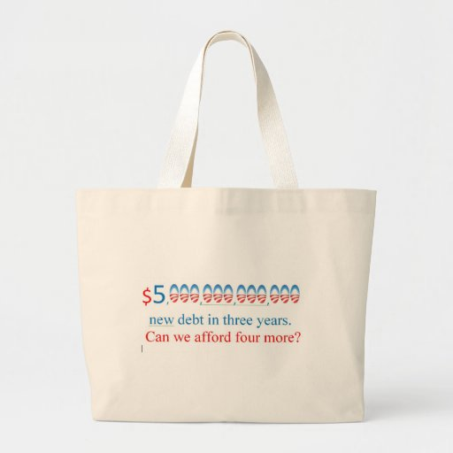 obama has too much debt,  can we afford more? canvas bag
