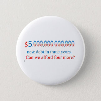 obama has too much debt,  can we afford more? button