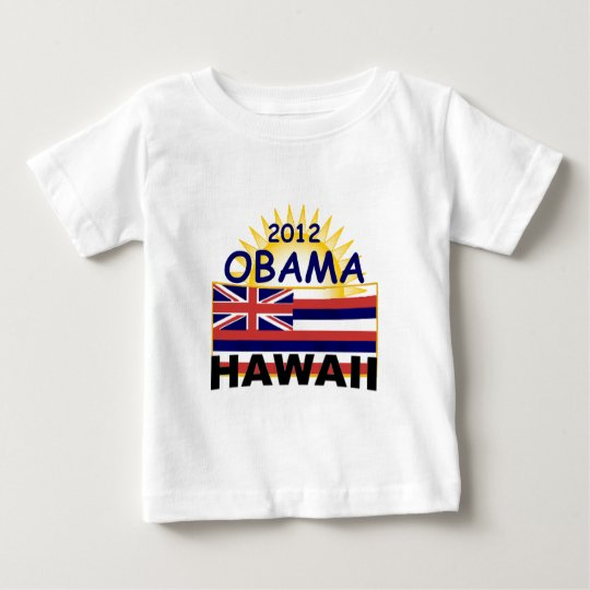 Obama Hawaii 2012) Playera De Bebé