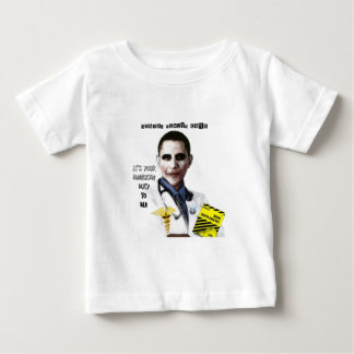 OBAMA HEALTH CARE BABY T-Shirt