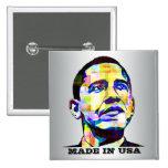 Obama - hecho en botón de los E.E.U.U. Pins
