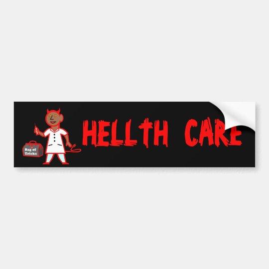 Obama HELLTH, CARE HELL Bumper Sticker