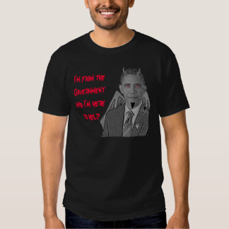 Obama Here to Help T-Shirt