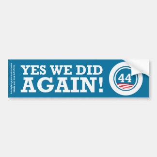 Obama - hicimos sí OTRA VEZ Etiqueta De Parachoque