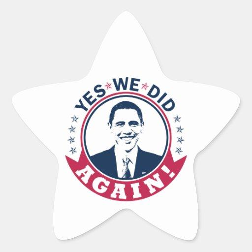 Obama hicimos sí otra vez el color V1 Pegatina En Forma De Estrella