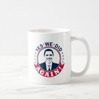 Obama hicimos sí otra vez el color V1 Tazas De Café